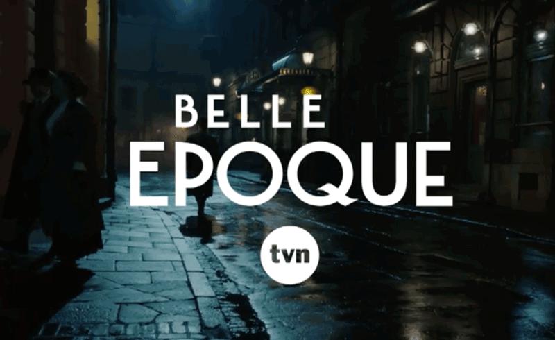 belle-epoque-serial-tvn-2017